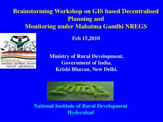 Brainstorming Workshop on GIS based Decentralised Planning and