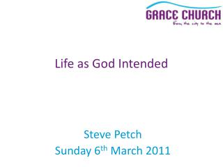Steve Petch Sunday 6 th  March 2011
