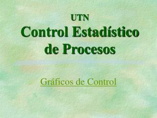 UTN Control Estadístico de Procesos