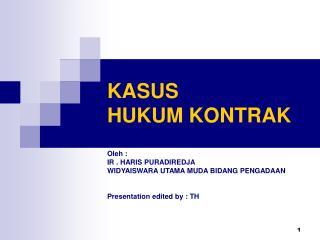 KASUS  HUKUM KONTRAK