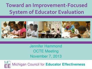Toward an Improvement-Focused System of Educator Evaluation