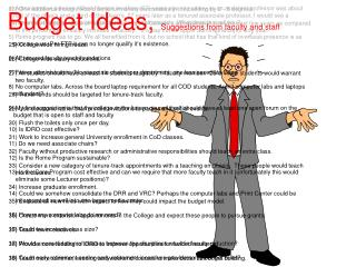 Budget Ideas,  Suggestions from faculty and staff