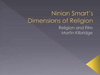 Ninian  Smart's  Dimensions of Religion