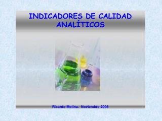 INDICADORES DE CALIDAD ANALÍTICOS
