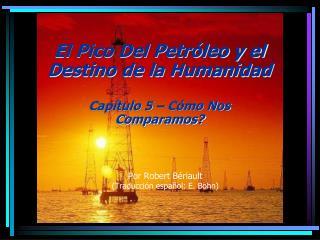 Por Robert Bériault (Traducción español: E. Bohn)