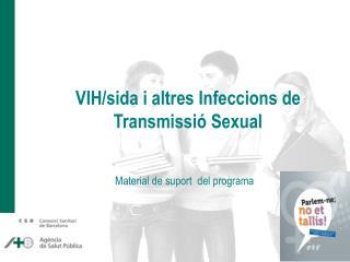 VIH/sida i altres Infeccions de Transmissió Sexual