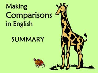 Making  Comparisons in English    SUMMARY