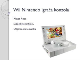 Wii Nintendo igra?a konzola