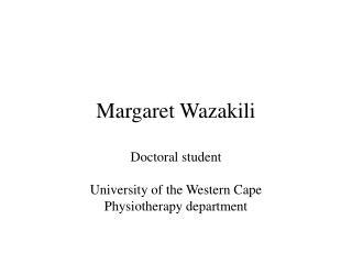 Margaret Wazakili