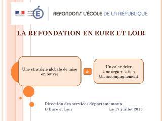 LA REFONDATION EN EURE ET LOIR