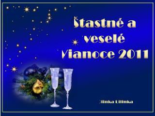 Štastné  a veselé Vianoce  2011