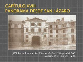 CAPÍTULO XVIII PANORAMA DESDE SAN LÁZARO
