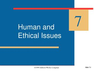 Human and Ethical Issues