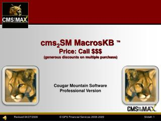 cms 2 SM  MacrosKB ™ Price: Call $$$ (generous discounts on multiple purchase)