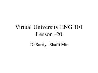 Virtual University ENG 101 Lesson -20