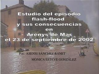 Estudio del episodio flash-flood  y sus consecuencias en Arenys de Mar el 23 de septiembre de 2002