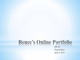 Renee's Online Portfolio