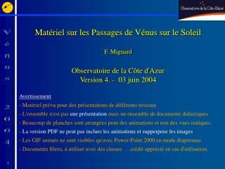 Avertissement  Matériel prévu pour des présentations de différents niveaux