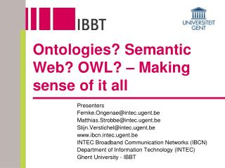 Ontologies? Semantic Web? OWL? – Making sense of it all