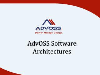 AdvOSS Software Architectures