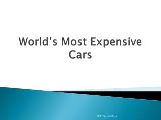 World�s Most Expensive Cars