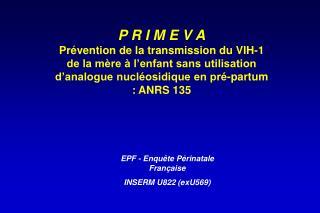 EPF - Enquête Périnatale Française         INSERM U822 (exU569)