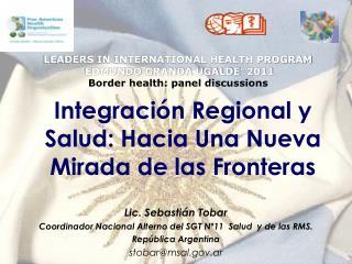 Integración Regional y Salud: Hacia Una Nueva Mirada de las Fronteras