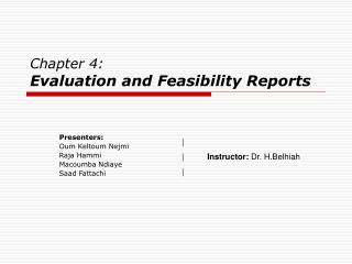 Chapter 4:  Evaluation and Feasibility Reports