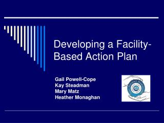 Developing a Facility-Based Action Plan