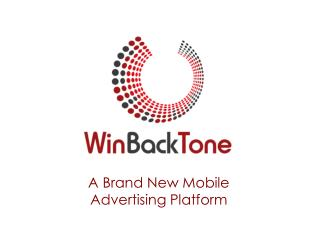 A Brand New Mobile Advertising Platform