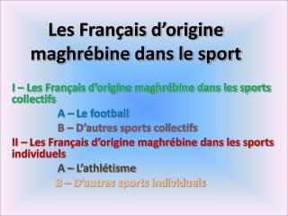 Les Français d'origine maghrébine dans le sport