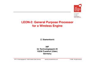 LEON-2: General Purpose Processor for a Wireless Engine