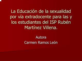 Autora            Carmen Ramos León