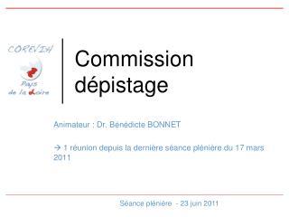 Commission dépistage