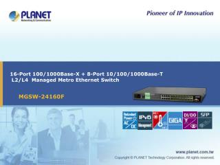 16-Port 100/1000Base-X + 8-Port 10/100/1000Base-T  L2/L4  Managed Metro Ethernet Switch