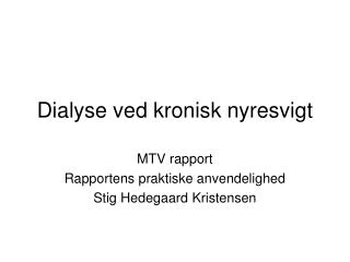Dialyse ved kronisk nyresvigt
