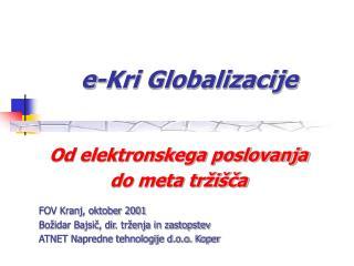 e-Kri Globalizacije