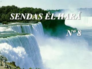 SENDAS �L HAR�