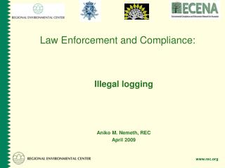 Law Enforcement and Compliance: