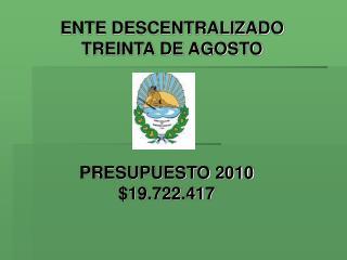 PRESUPUESTO 2010 $19.722.417