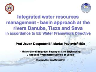 Prof Jovan Despotović 1 , Marko Pavlović 2  MSc