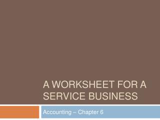 A Worksheet For a service business