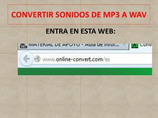 CONVERTIR SONIDOS DE MP3 A WAV