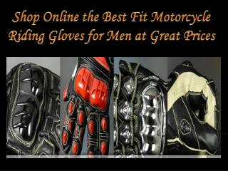 Shop Online the Best Fit Motorcycle Riding Gloves for Men