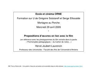 Ecole et cinéma ORNE Formation sur U de Grégoire Solotareff et Serge Ellissalde Mortagne au Perche