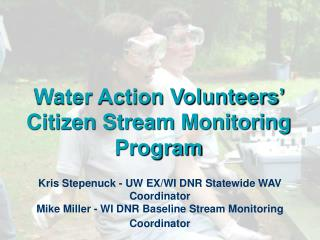 Water Action Volunteers' Citizen Stream Monitoring Program