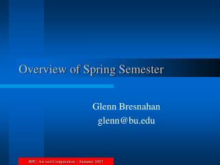 Overview of Spring Semester