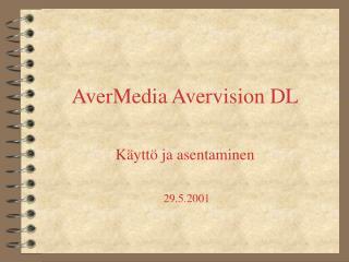 AverMedia Avervision DL