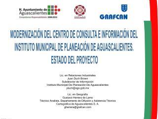 MODERNIZACIÓN DEL CENTRO DE CONSULTA E INFORMACIÓN DEL