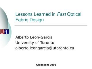 Lessons Learned in  Fast  Optical Fabric Design